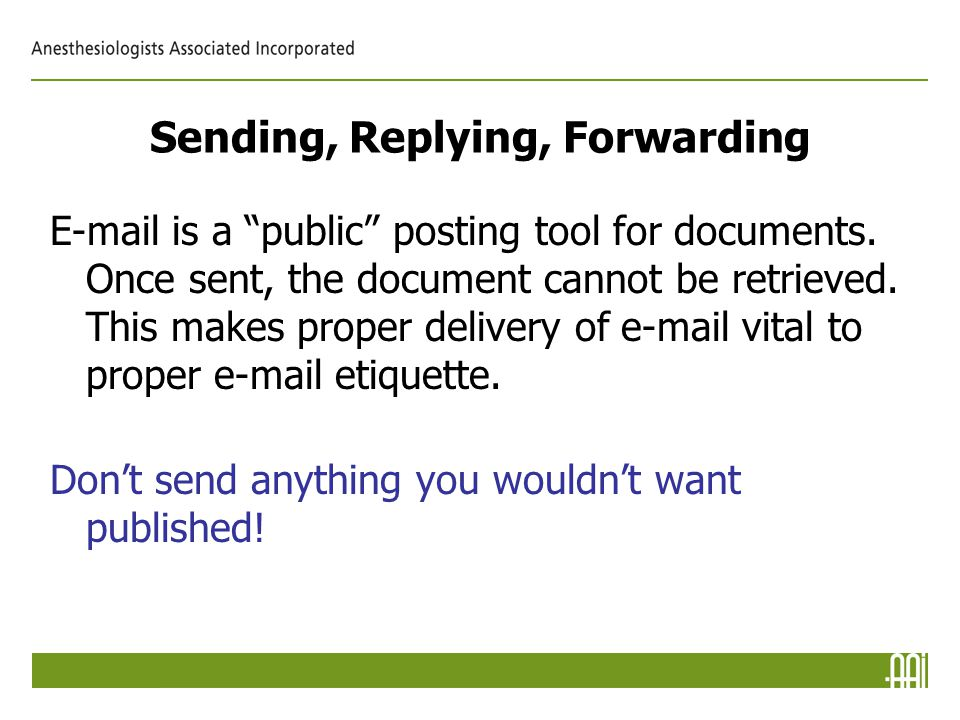 Sending, Replying, Forwarding E-mail is a public posting tool for documents.