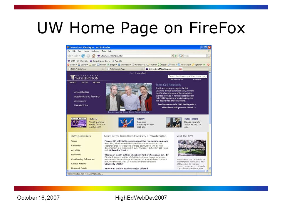 October 16, 2007HighEdWebDev2007 UW Home Page on FireFox