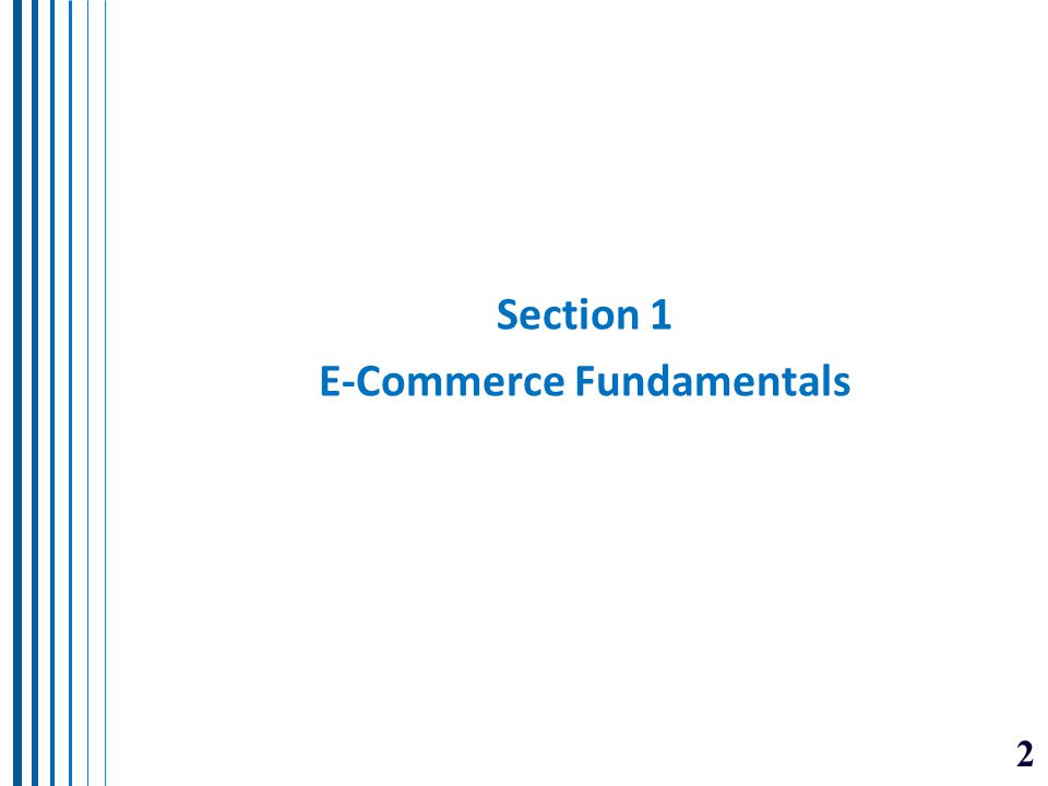 13 Section 2 e-Commerce Applications and Issues