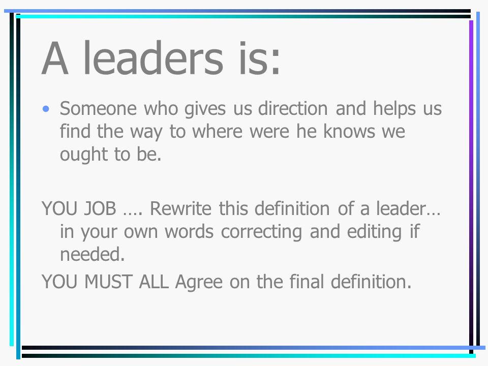 Laissez-faire Style A Laissez-faire leader gives others a major role in making decisions.