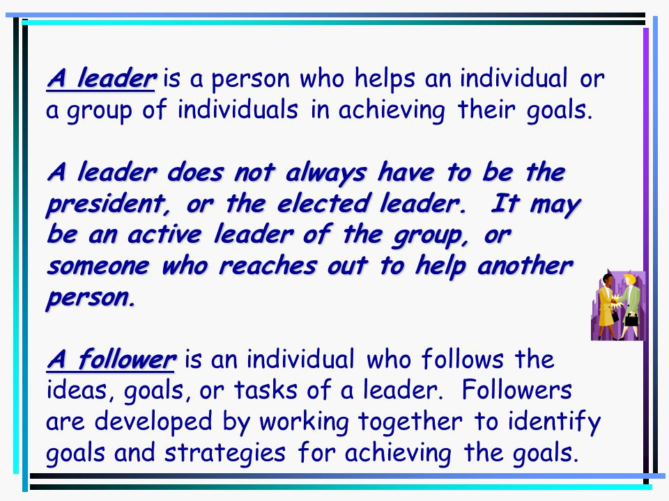 10 steps to becoming a successful leader.1. Develop a vision and focus your thinking.