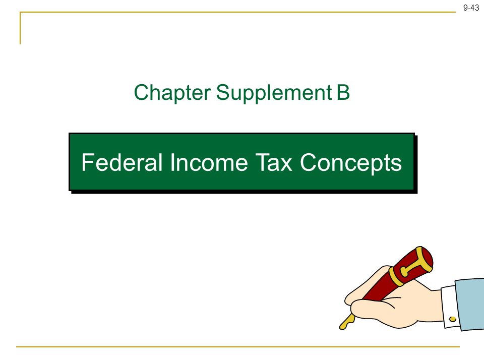 9-43 Federal Income Tax Concepts Chapter Supplement B