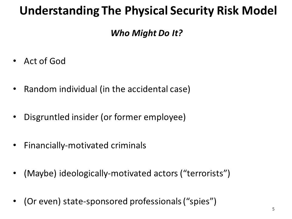 Understanding The Physical Security Risk Model Who Might Do It.