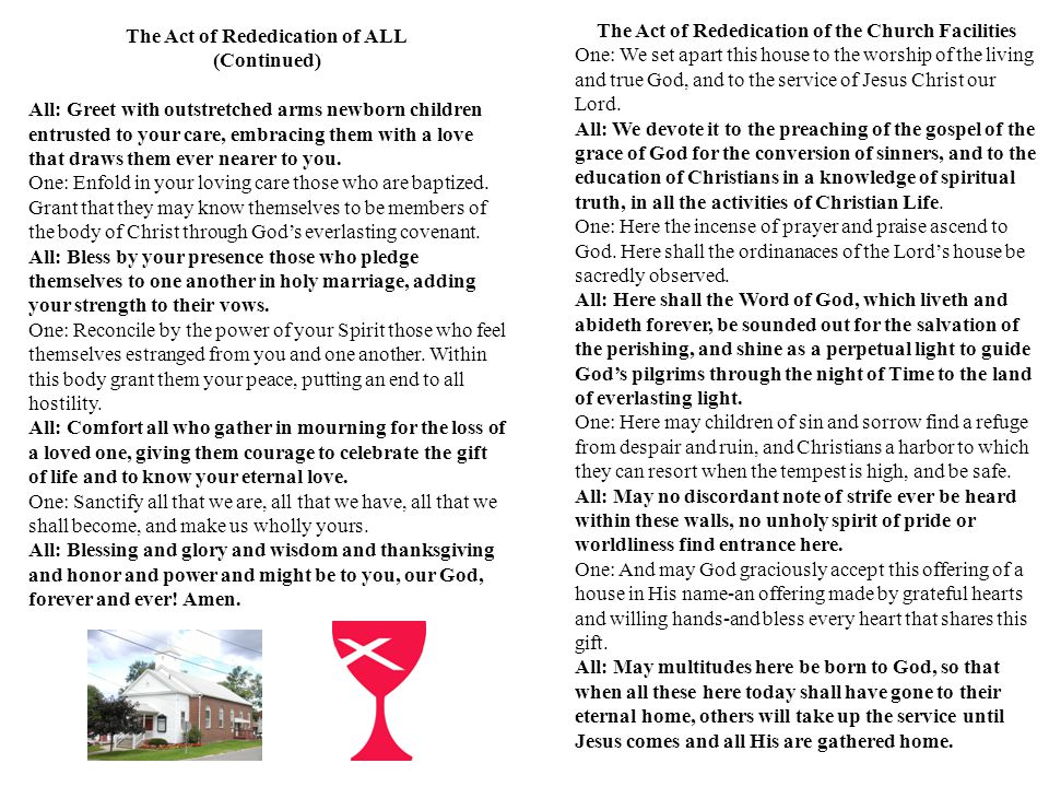 4 The Act Of Rededication Of The Church Facilities One We Set Apart This House To The Worship Of The Living And True And To The Service Of Jesus