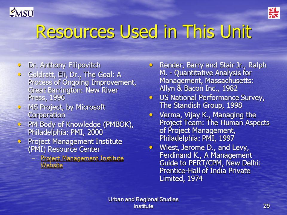Urban and Regional Studies Institute29 Resources Used in This Unit Dr.