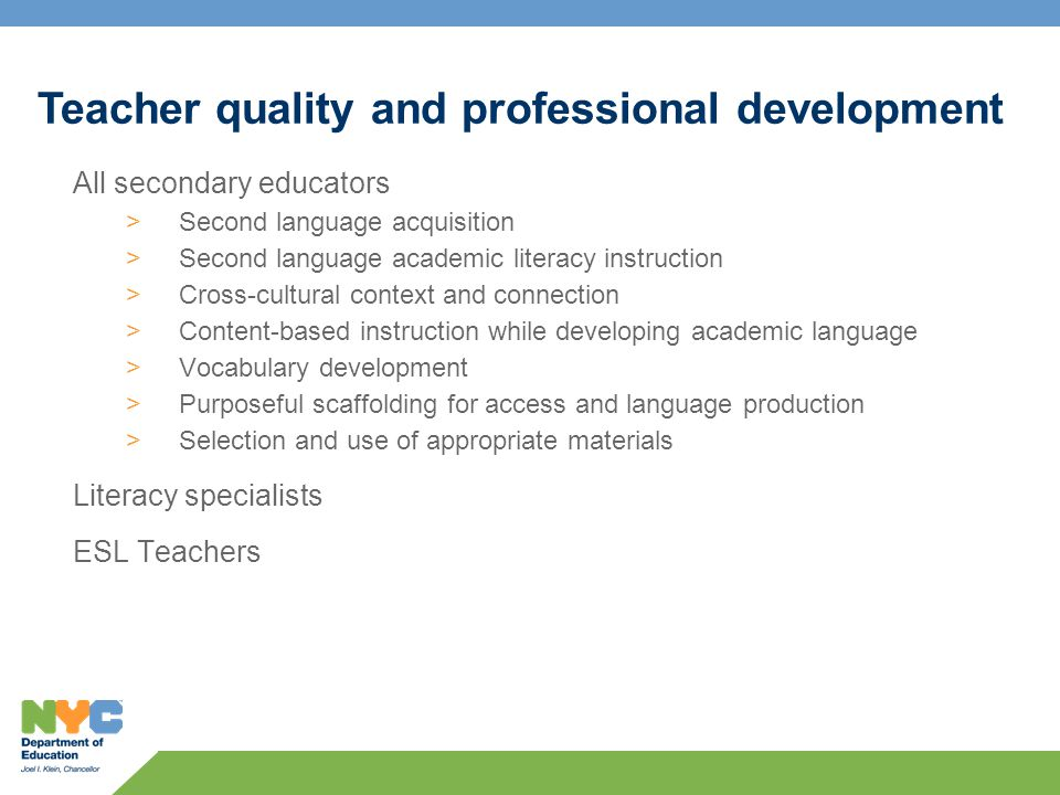 All secondary educators >Second language acquisition >Second language academic literacy instruction >Cross-cultural context and connection >Content-based instruction while developing academic language >Vocabulary development >Purposeful scaffolding for access and language production >Selection and use of appropriate materials Literacy specialists ESL Teachers Teacher quality and professional development