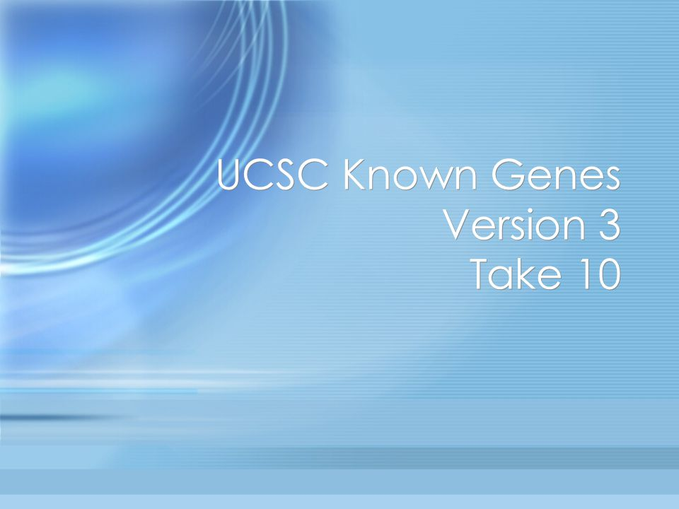 UCSC Known Genes Version 3 Take 10