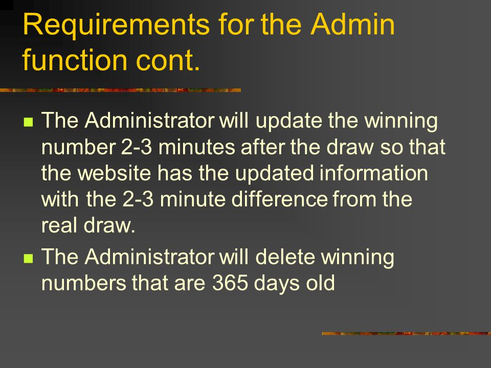 Requirements for the Admin function cont.