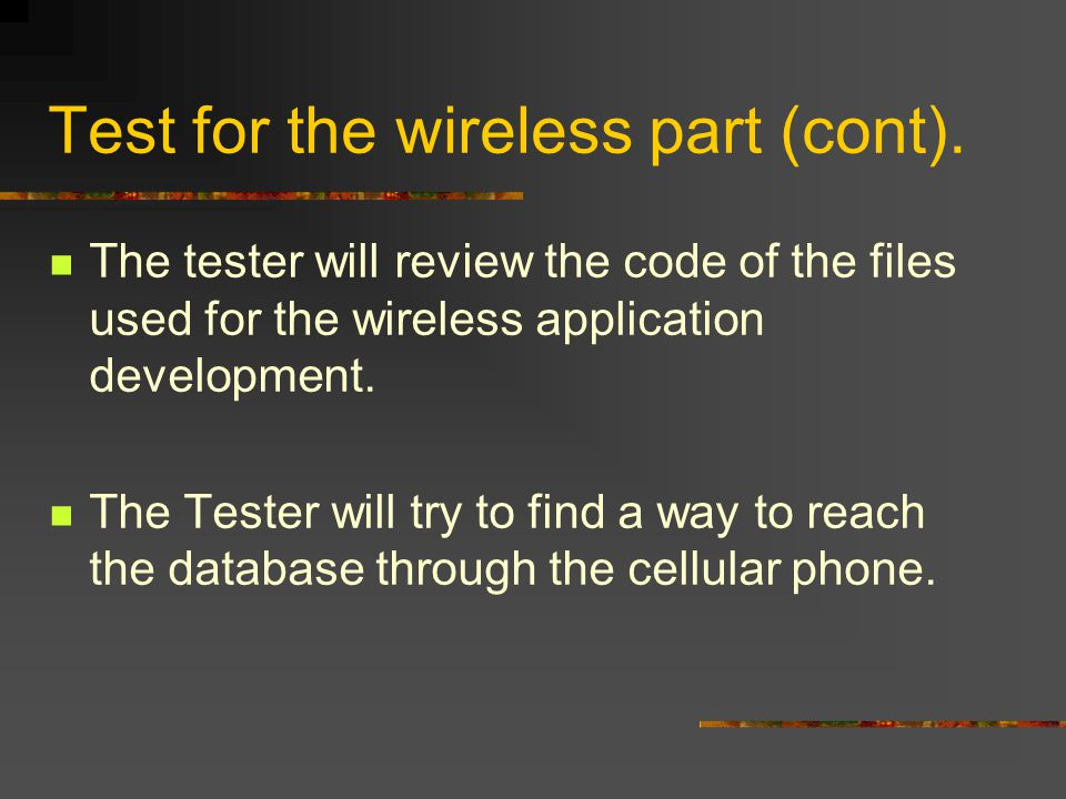 Test for the wireless part (cont).