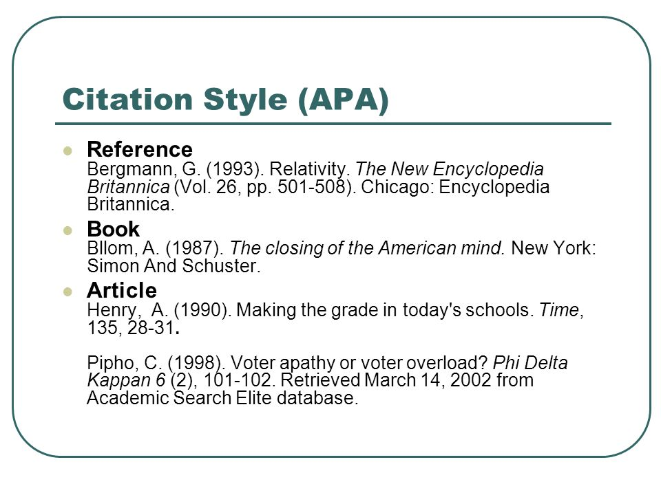 Citation Style (APA) Reference Bergmann, G. (1993).