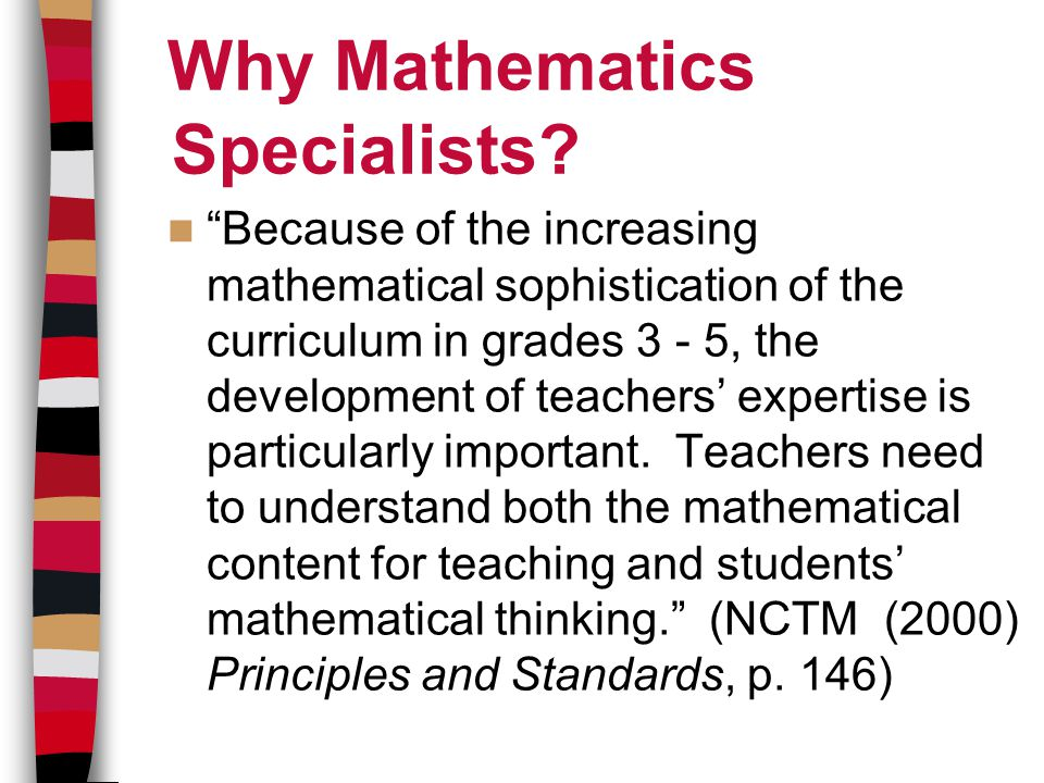 Why Mathematics Specialists.