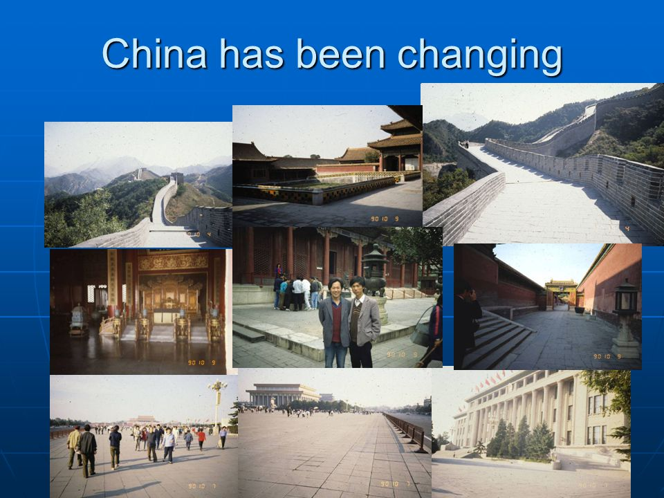 China has been changing