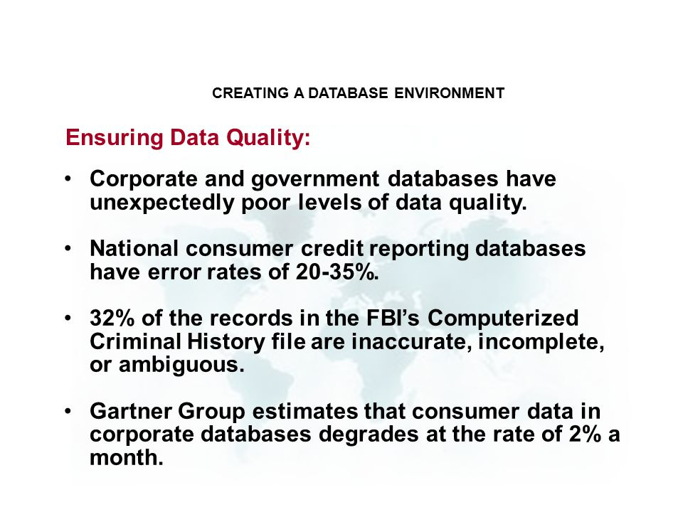 Ensuring Data Quality: Corporate and government databases have unexpectedly poor levels of data quality.