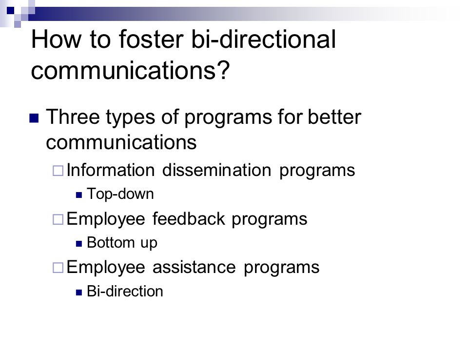 How to foster bi-directional communications.