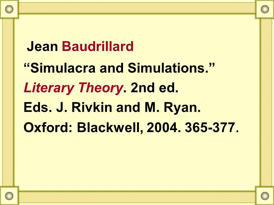 jean baudrillard simulacra and simulation essay