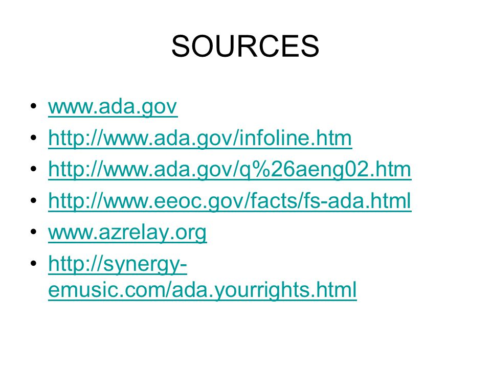 SOURCES emusic.com/ada.yourrights.htmlhttp://synergy- emusic.com/ada.yourrights.html