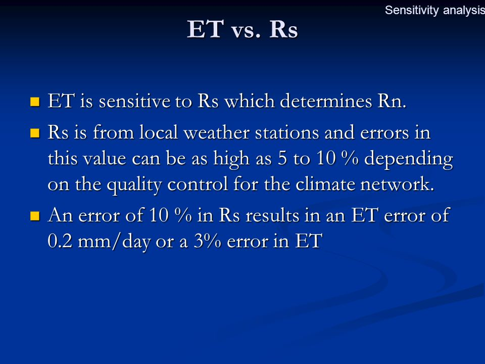 ET vs. Rs ET is sensitive to Rs which determines Rn.