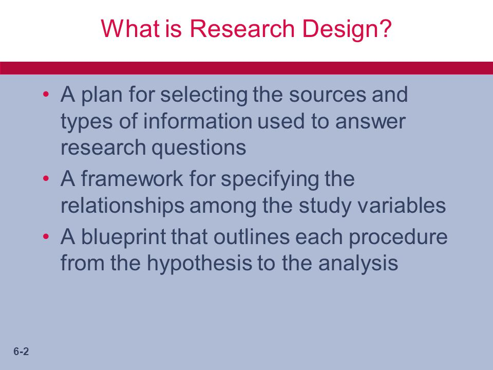 6-2 What is Research Design.