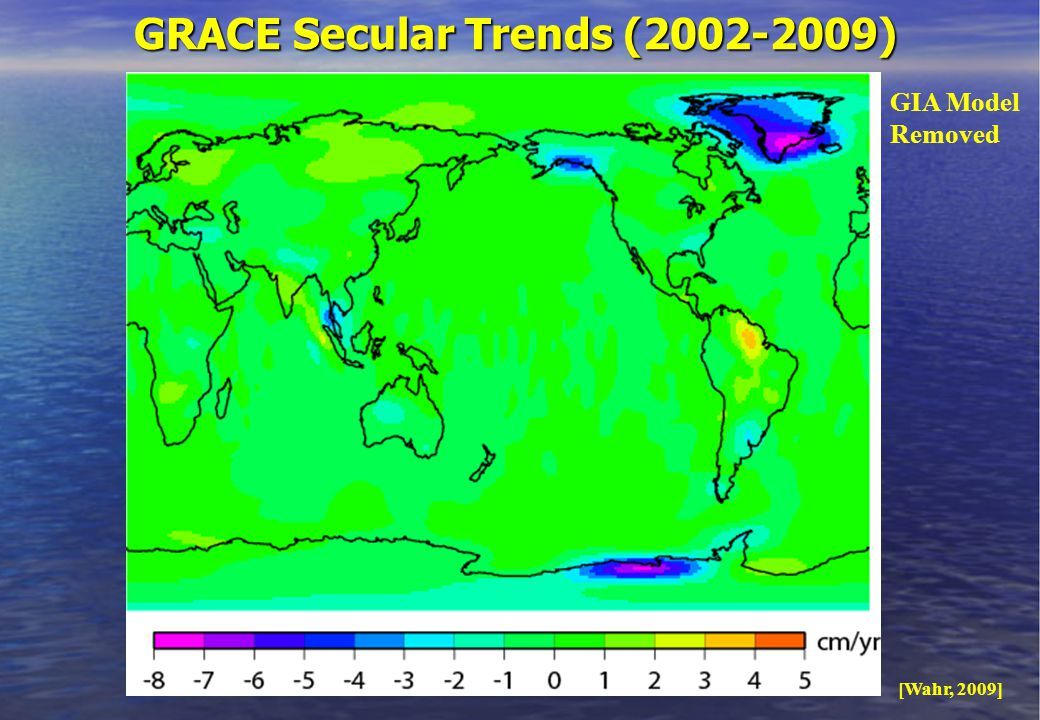 GRACE Secular Trends ( ) [Wahr, 2009] GIA Model Removed