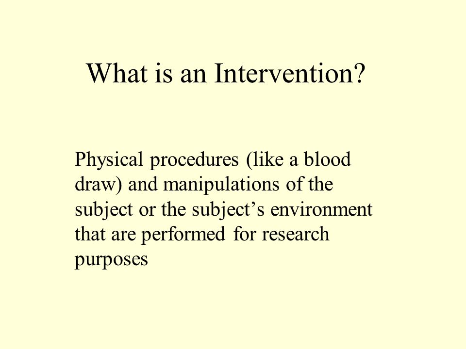 What is an Intervention.