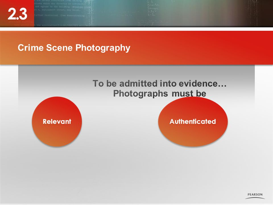 Crime Scene Photography Authenticated Relevant