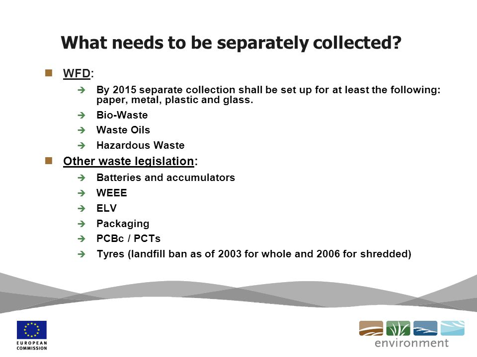 What needs to be separately collected.