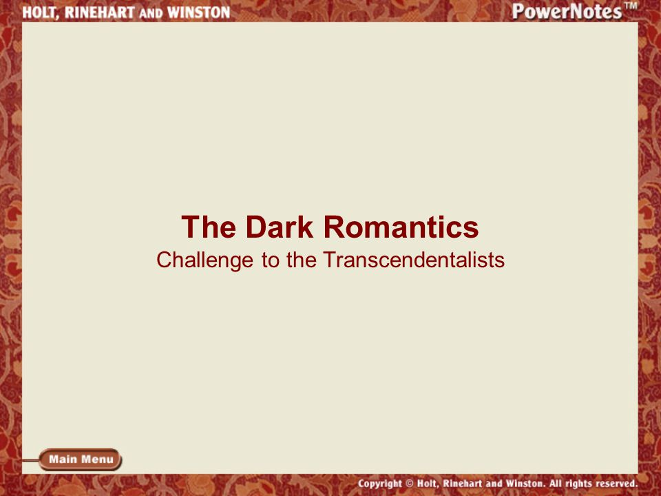 The Dark Romantics Challenge to the Transcendentalists