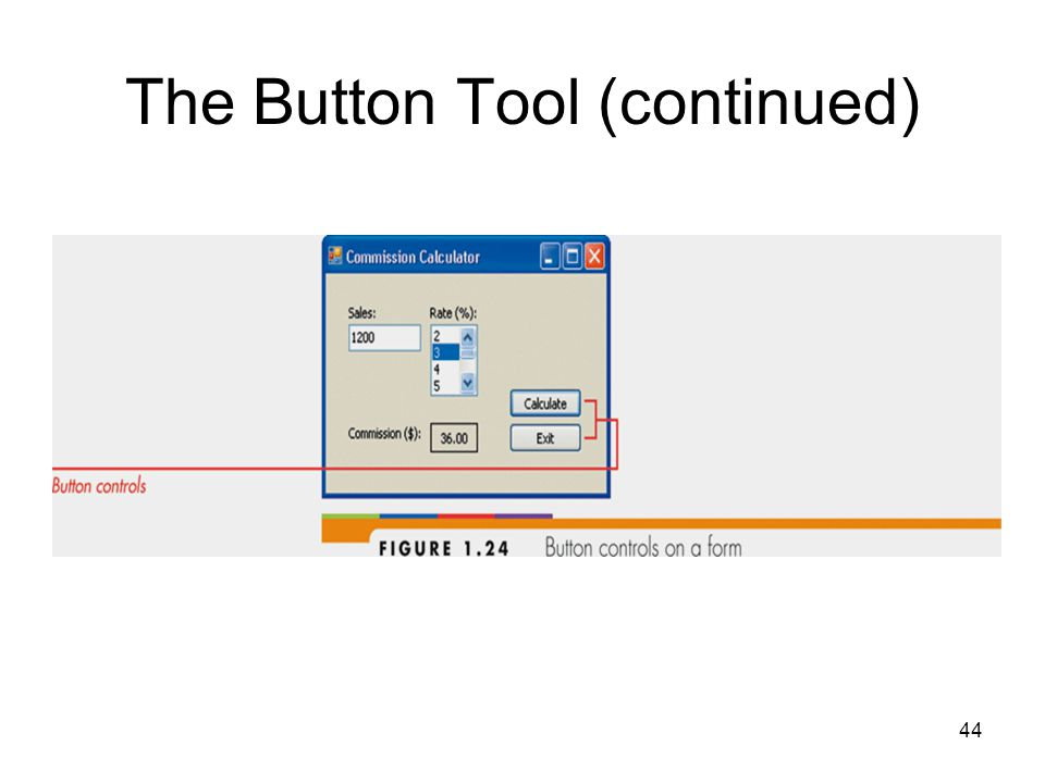 44 The Button Tool (continued)