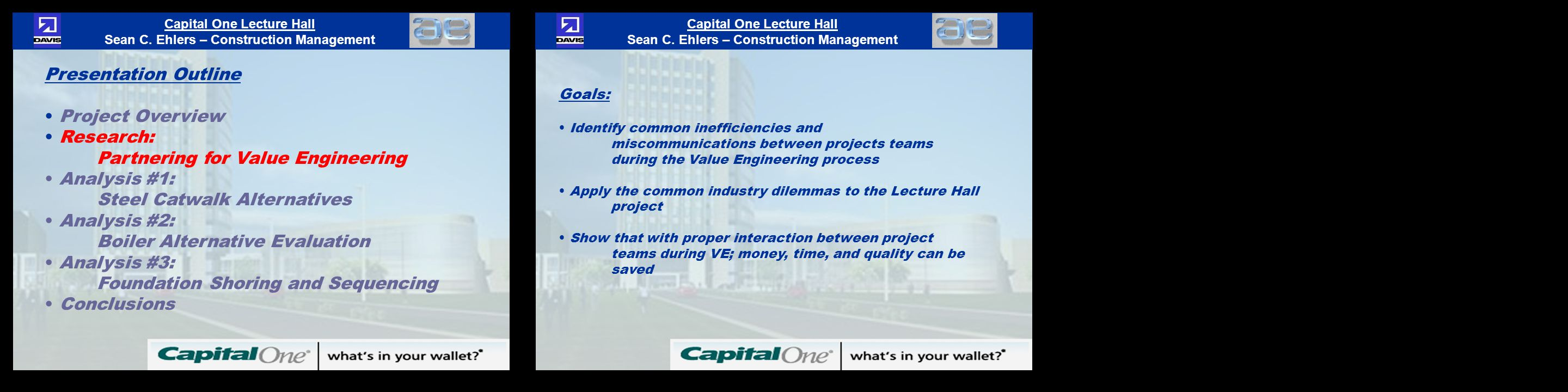 Engineering and construction project with money - Capital One Lecture Hall Sean C Ehlers Construction Management Capital One Lecture Hall Sean