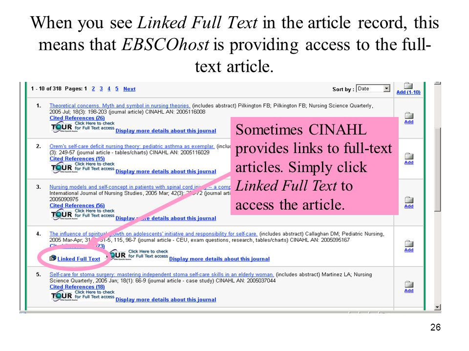 26 When you see Linked Full Text in the article record, this means that EBSCOhost is providing access to the full- text article.