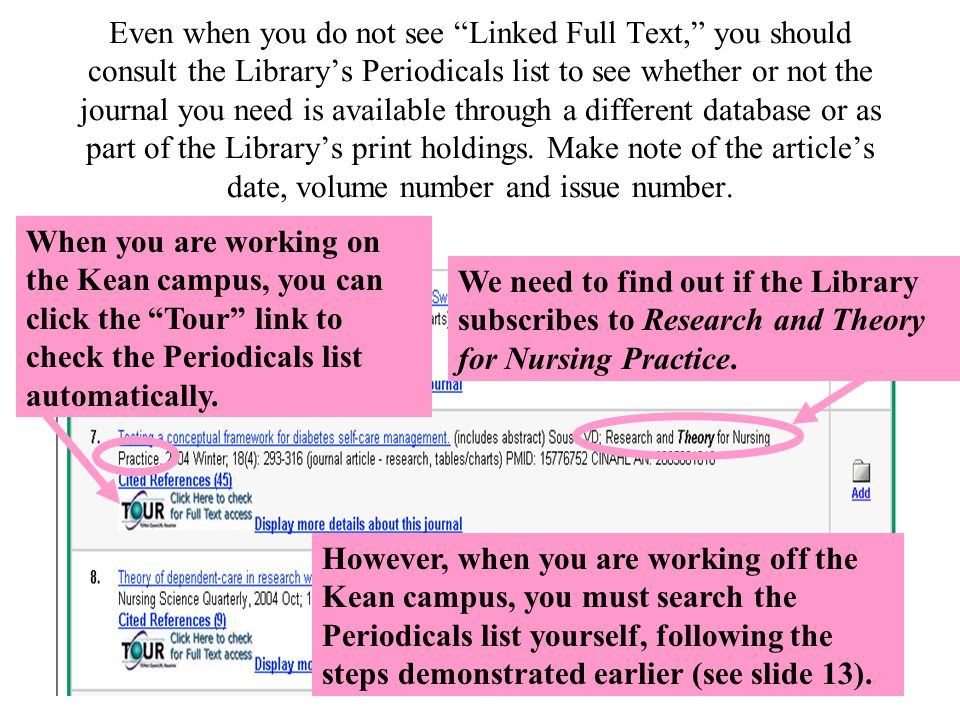 27 Even when you do not see Linked Full Text, you should consult the Library's Periodicals list to see whether or not the journal you need is available through a different database or as part of the Library's print holdings.
