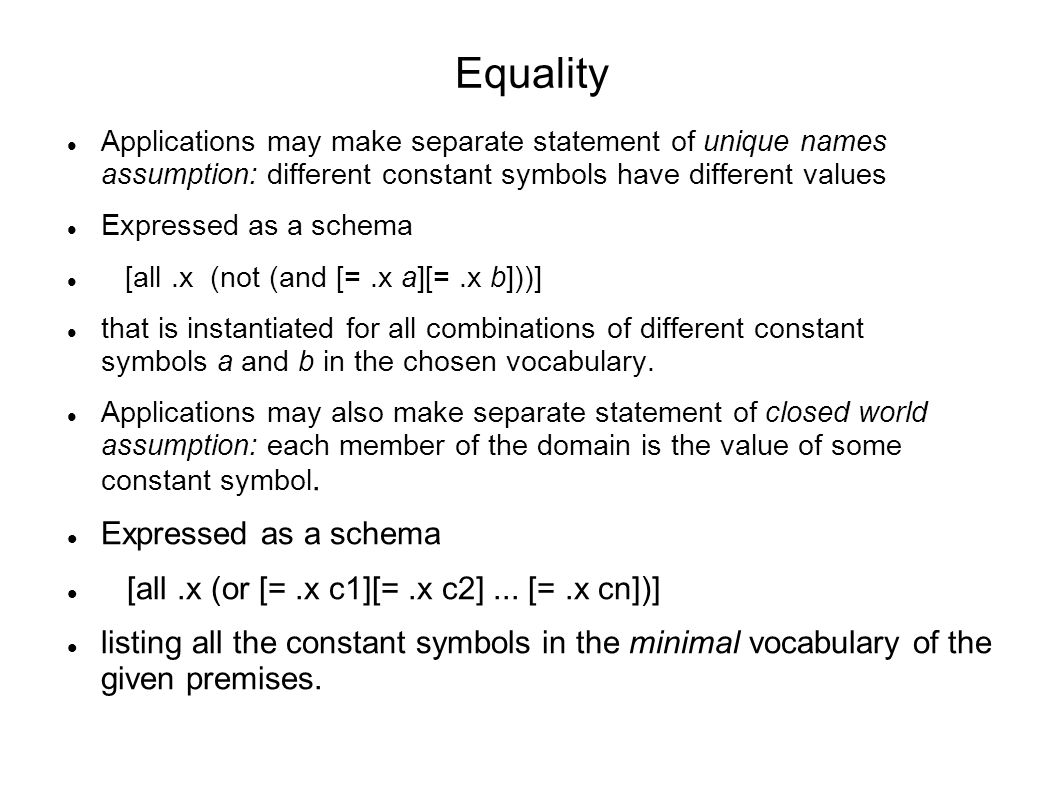 Introduction to logic for artificial intelligence lecture 2 erik equality applications may make separate statement of unique names assumption different constant symbols have different biocorpaavc Gallery