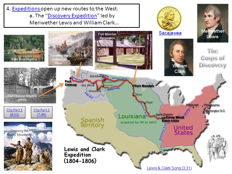 4. Expeditions open up new routes to the West.Expeditions a.
