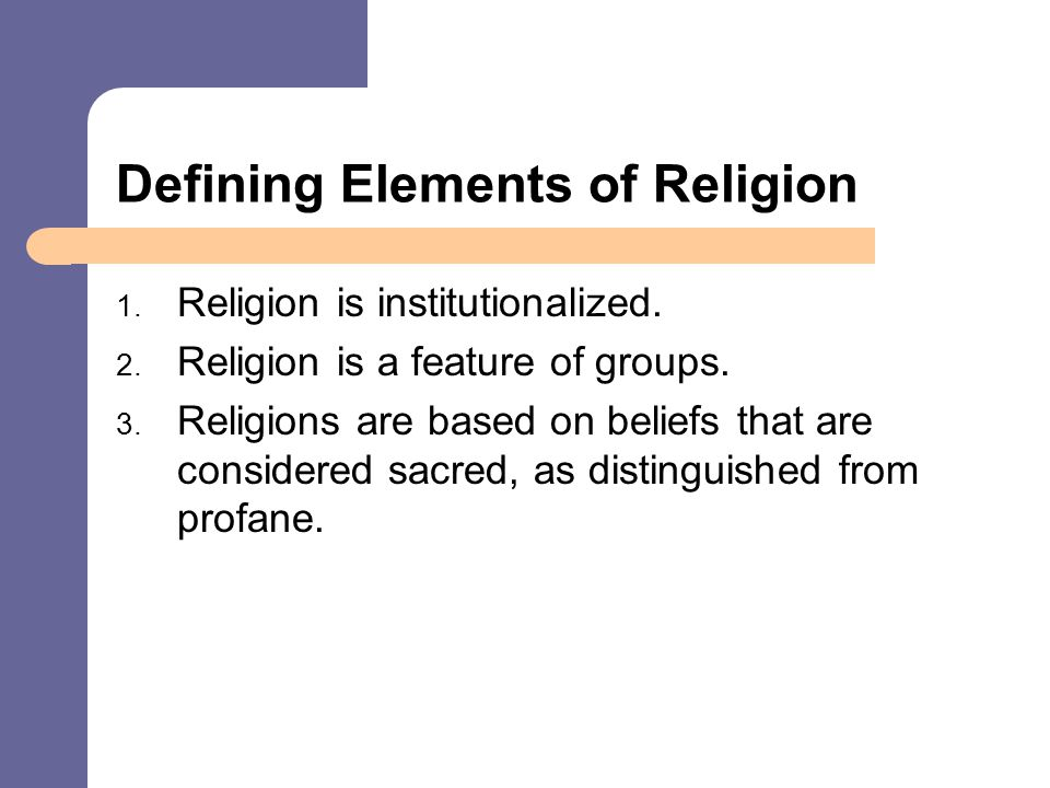 assess one sociological theory of religion The root of this hypothesis lies in one or more key sociological theories students of sociology will learn how to assess the c religion the study.