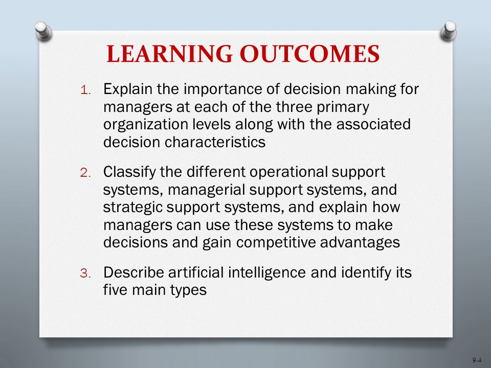 9-4 LEARNING OUTCOMES 1.