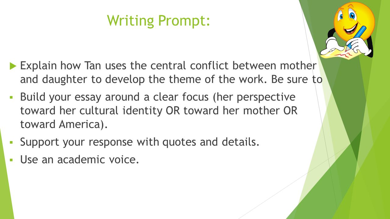 day 8 english 10 grade 10 steps practices trade and grade ppt writing prompt 61557 explain how tan uses the central conflict between mother and daughter to