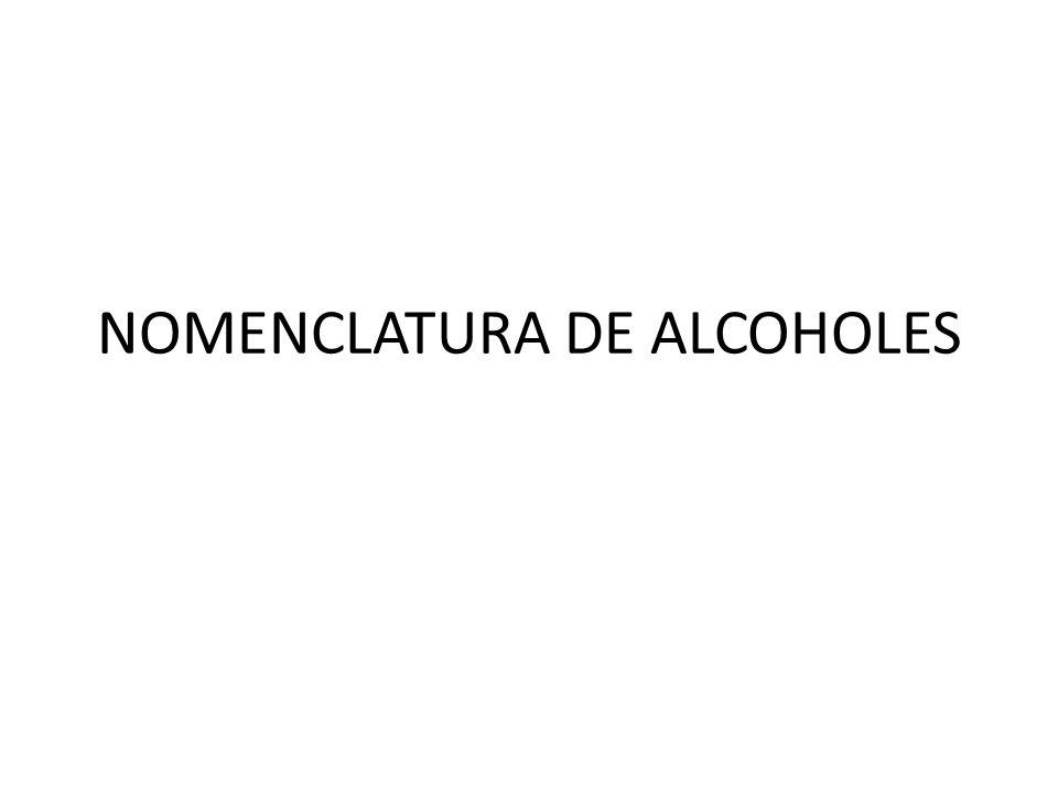 NOMENCLATURA DE ALCOHOLES