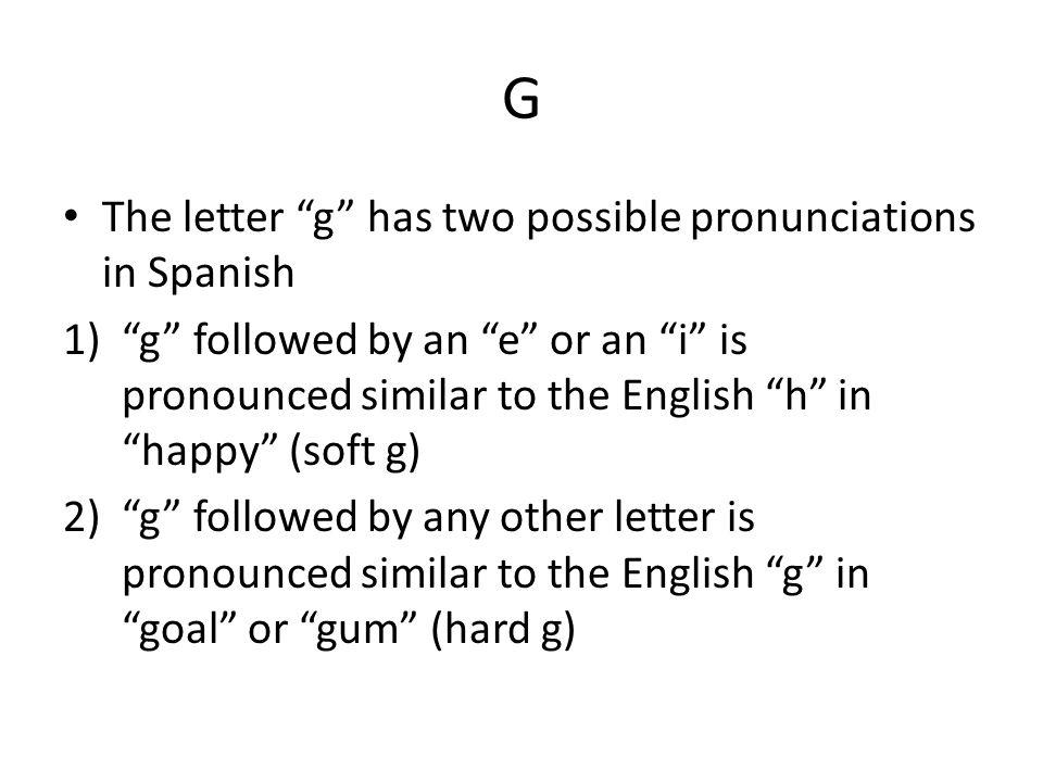 """Pronunciación: h, j, g Página 101. H The Spanish """"h"""" is always ..."""