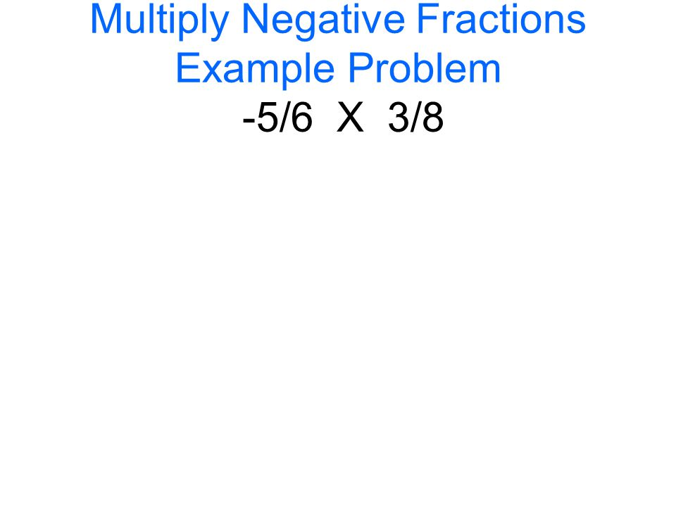 math worksheet : multiplying positive and negative fractions warm up a recipe for  : Multiplying Negative Fractions