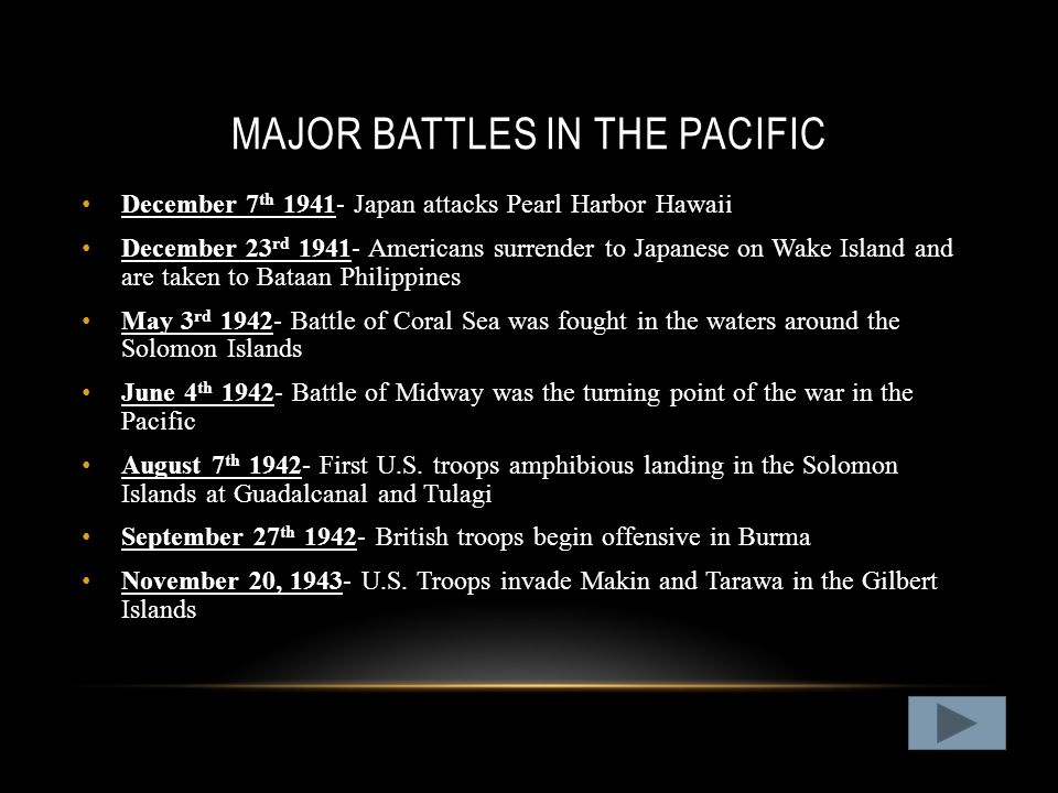 THE PACIFIC Not only were there battles on islands with the Marines many of the battles in the pacific were in the ocean between the U.S.