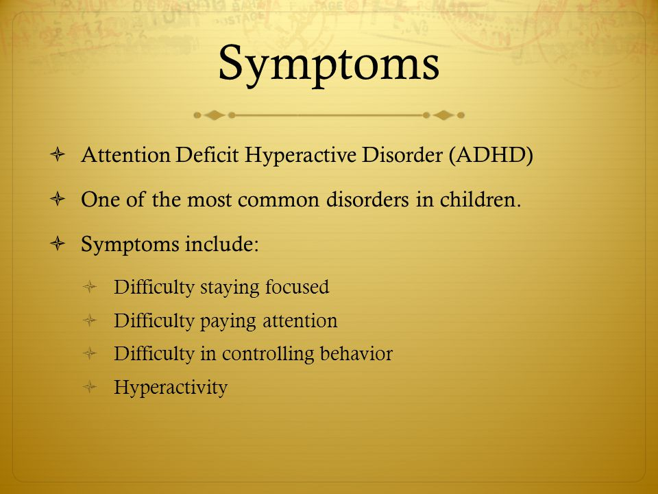 the symptoms and treatment of the attention deficit hyperactivity disorder The causes and treatments of add-adhd a multi-disciplinary approach to attention deficits, attention deficit disorder, add-adhd.