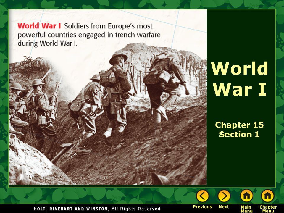 World War I Chapter Section World War I The Big Idea World - Most powerful countries during world war 1