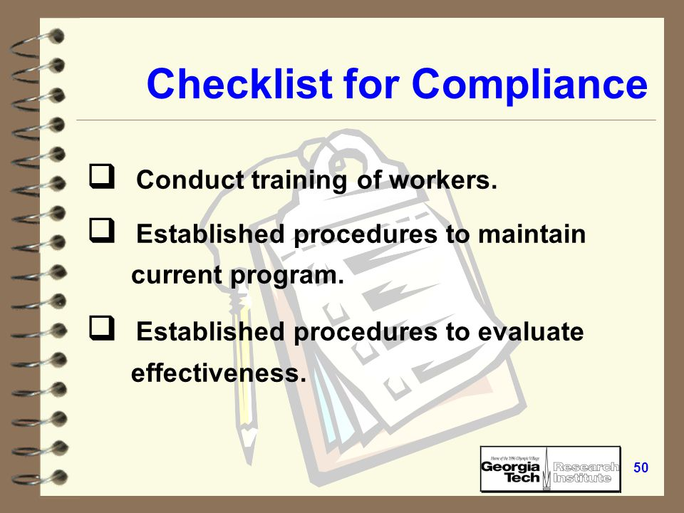 49 Checklist for Compliance  Ensured containers are labeled.