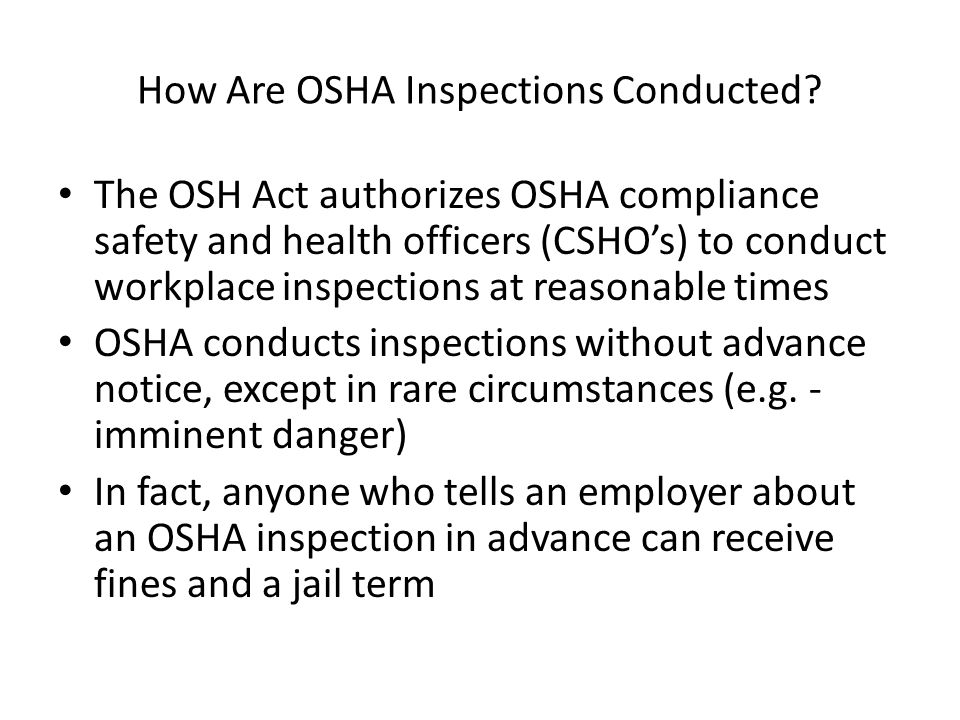How Are OSHA Inspections Conducted.