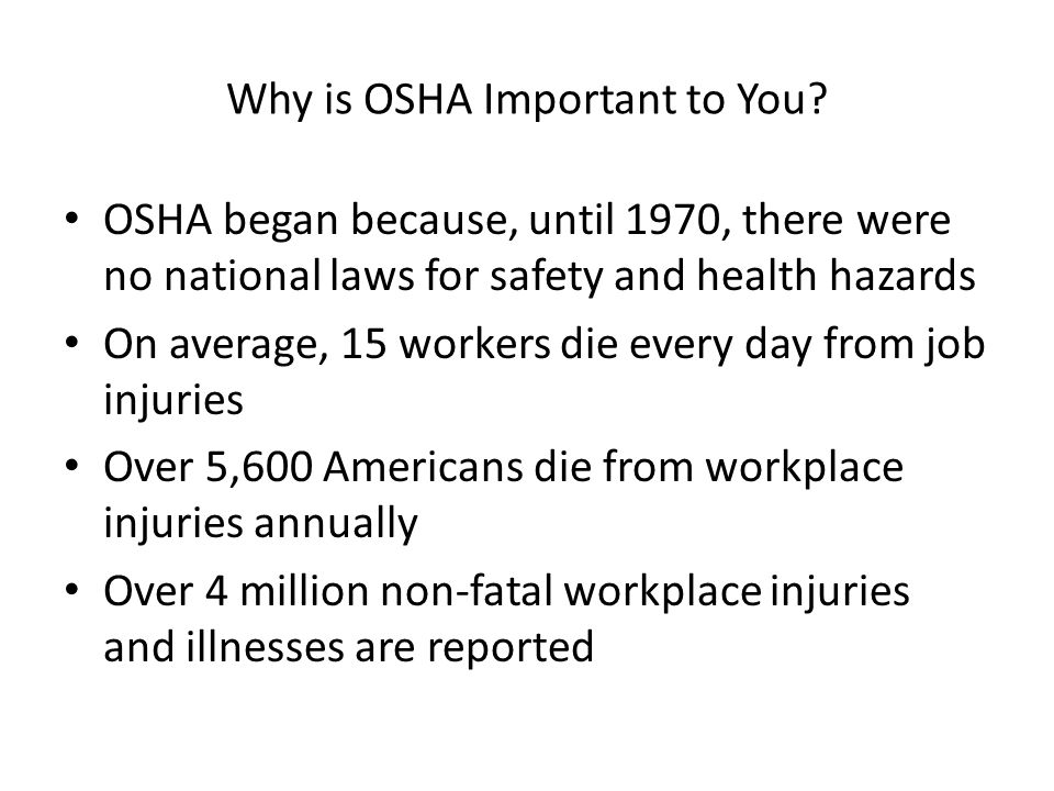 Why is OSHA Important to You.