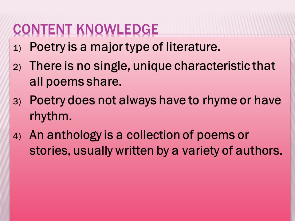 1) Poetry is a major type of literature.