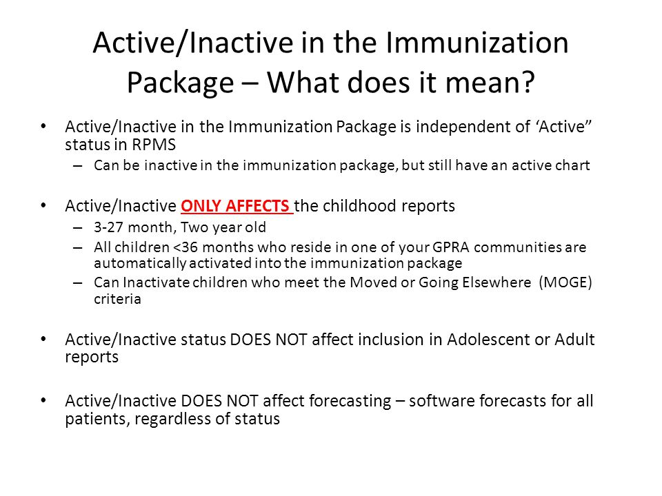 Active/Inactive in the Immunization Package – What does it mean.