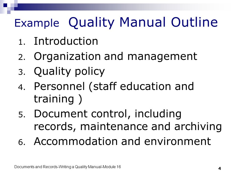 Documents and Records-Writing a Quality Manual-Module 16 1 Quality ...