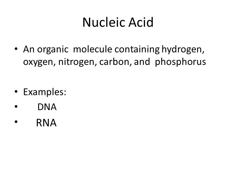 An organic molecule containing hydrogen, oxygen, nitrogen, carbon, and phosphorus Examples: DNA .