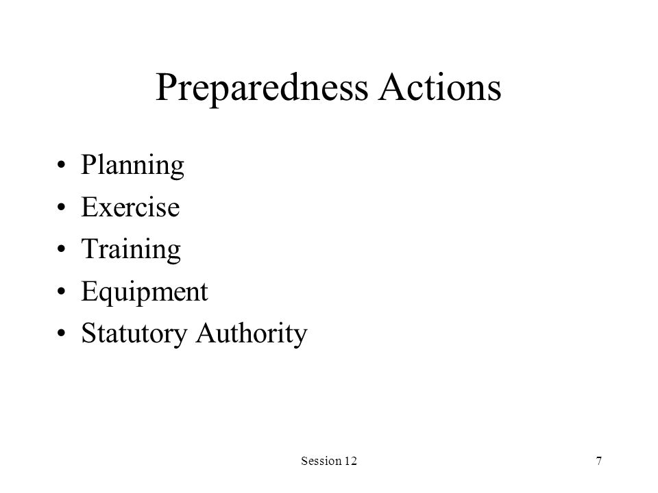 Session 127 Preparedness Actions Planning Exercise Training Equipment Statutory Authority